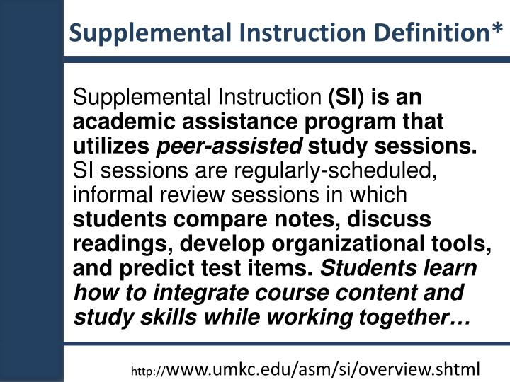 Supplemental Instruction Definition*