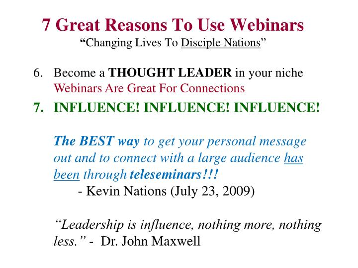7 Great Reasons To Use Webinars