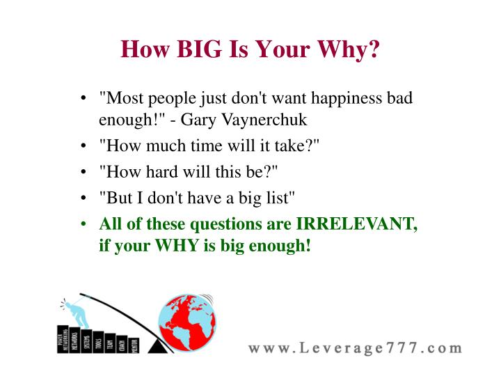 How BIG Is Your Why?