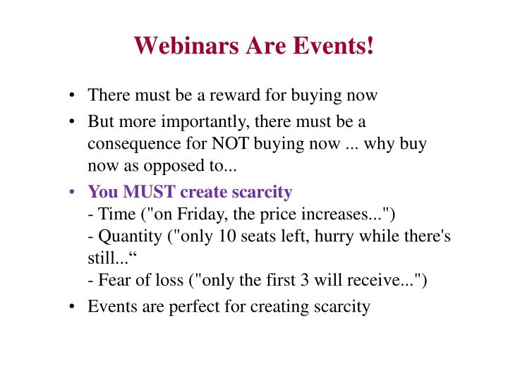 Webinars Are Events!