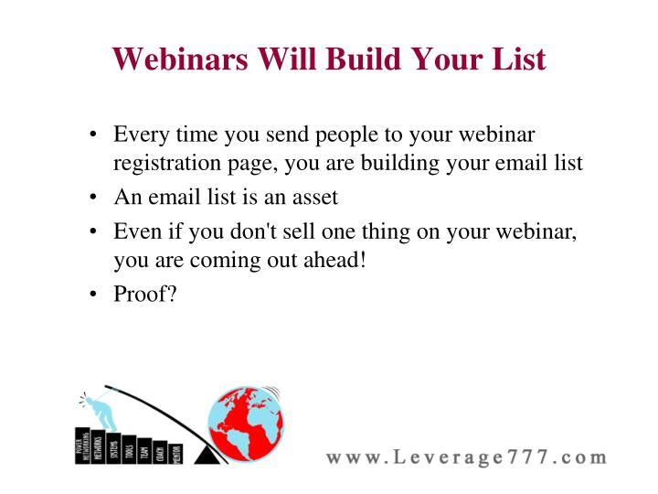 Webinars Will Build Your List