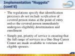 implementation nuggets cont d