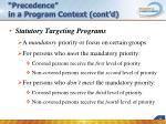 precedence in a program context cont d