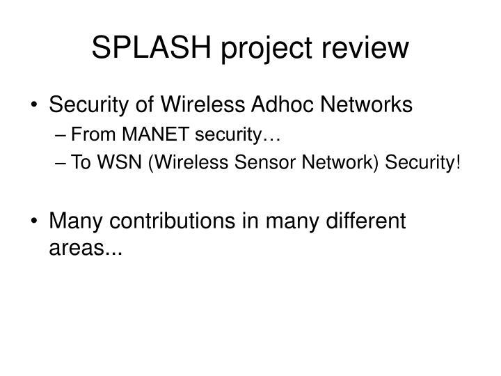 SPLASH project review