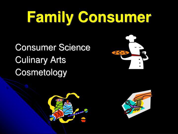 Family Consumer