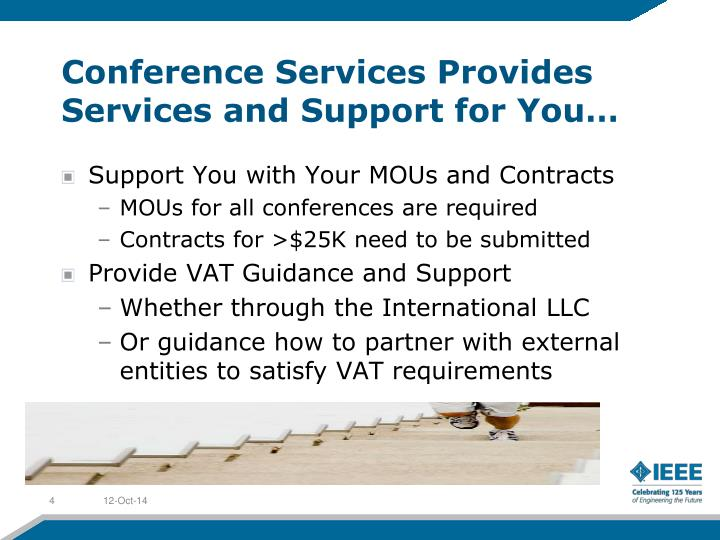 Conference Services Provides Services and Support for You…