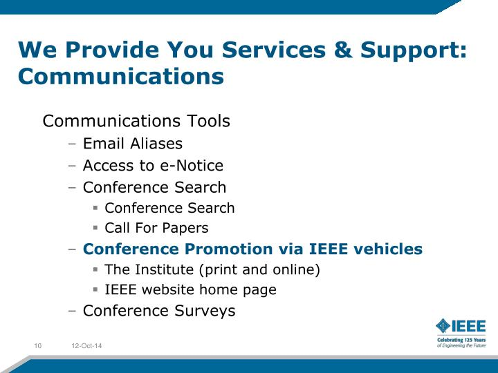 We Provide You Services & Support: Communications