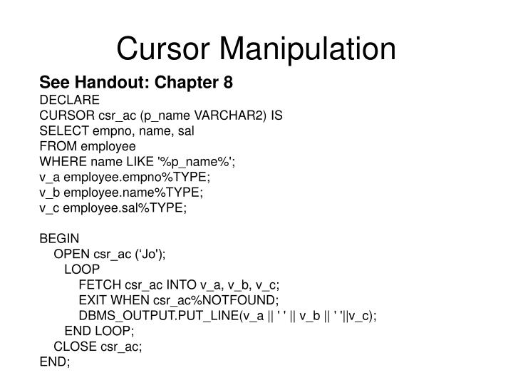 Cursor Manipulation