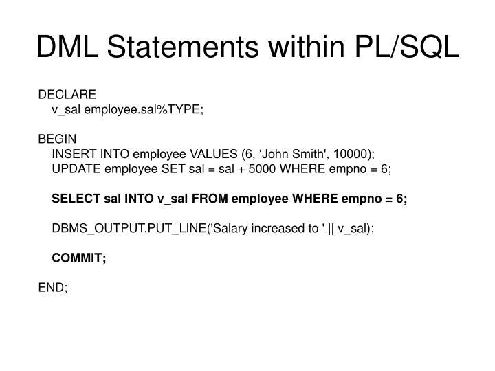 DML Statements within PL/SQL