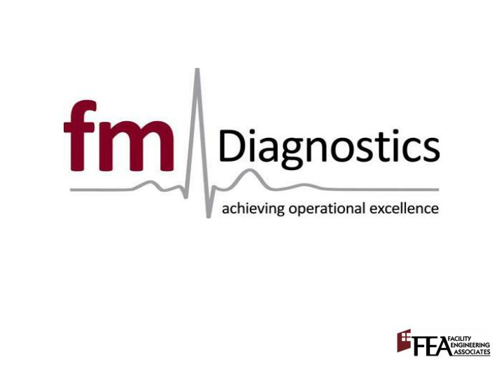 Defining high performance what is fm diagnostics a demonstration an application benefits
