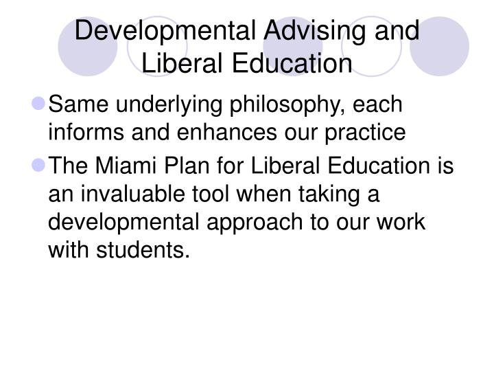 Developmental Advising and Liberal Education