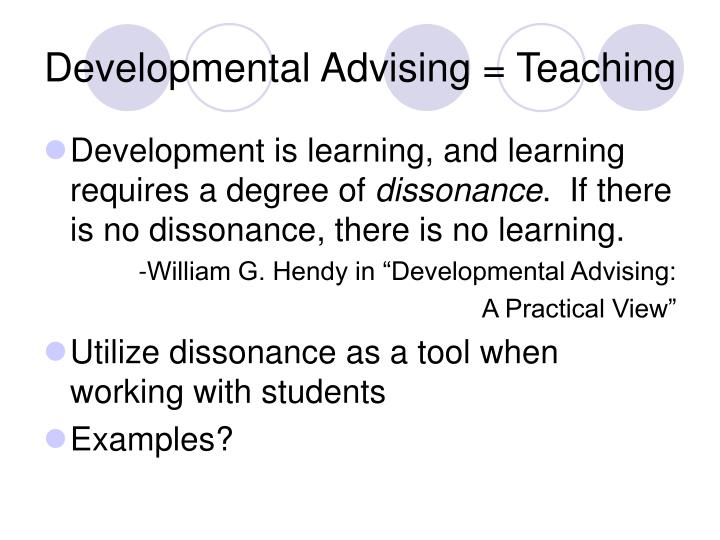 Developmental Advising = Teaching