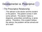 developmental vs prescriptive