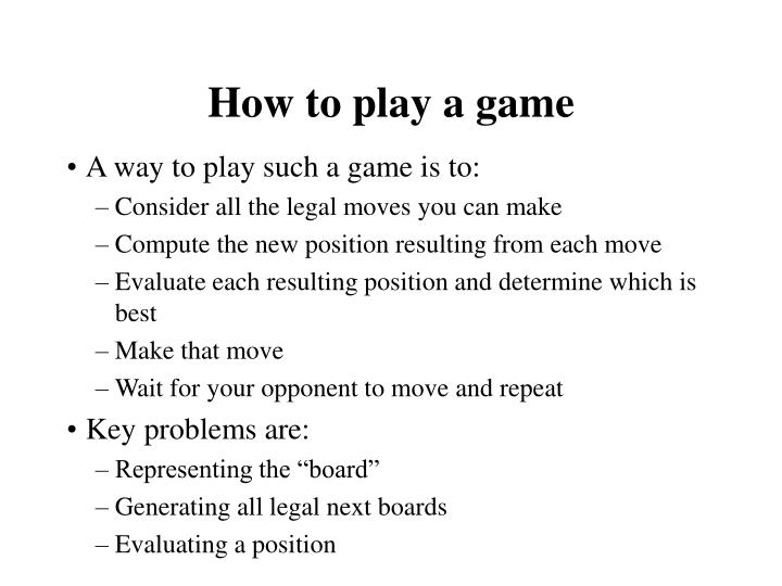 How to play a game