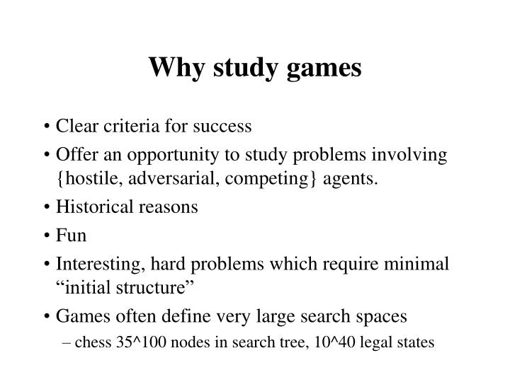Why study games