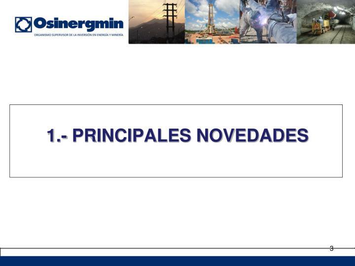 1.- PRINCIPALES NOVEDADES