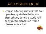 achievement center