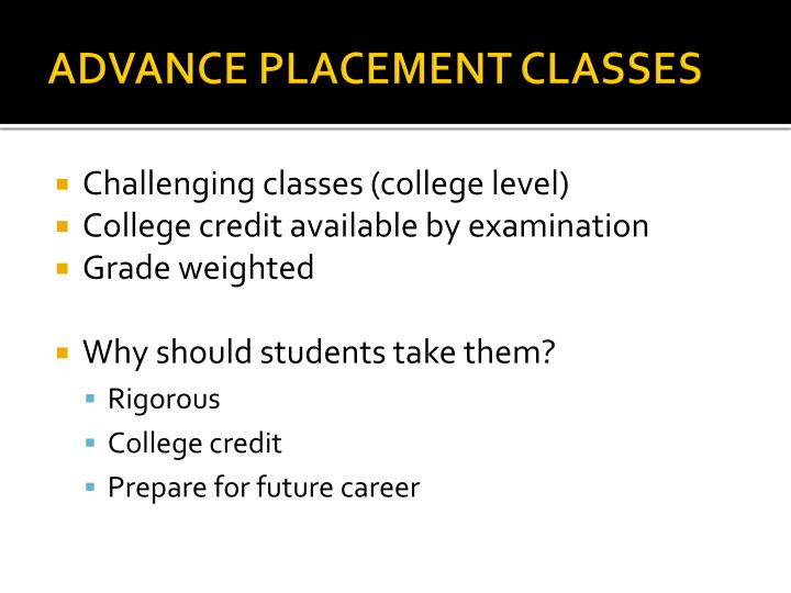 ADVANCE PLACEMENT CLASSES