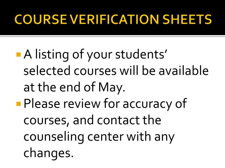 COURSE VERIFICATION SHEETS