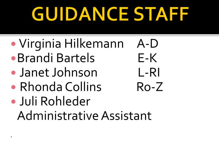 Guidance staff