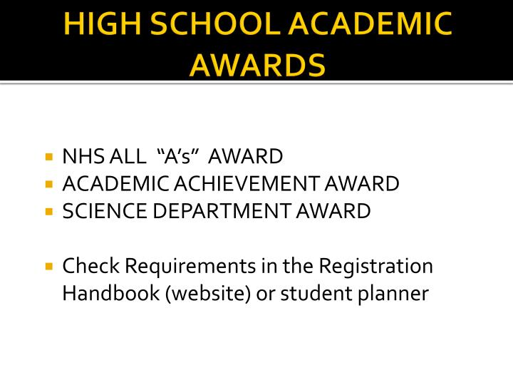 HIGH SCHOOL ACADEMIC AWARDS