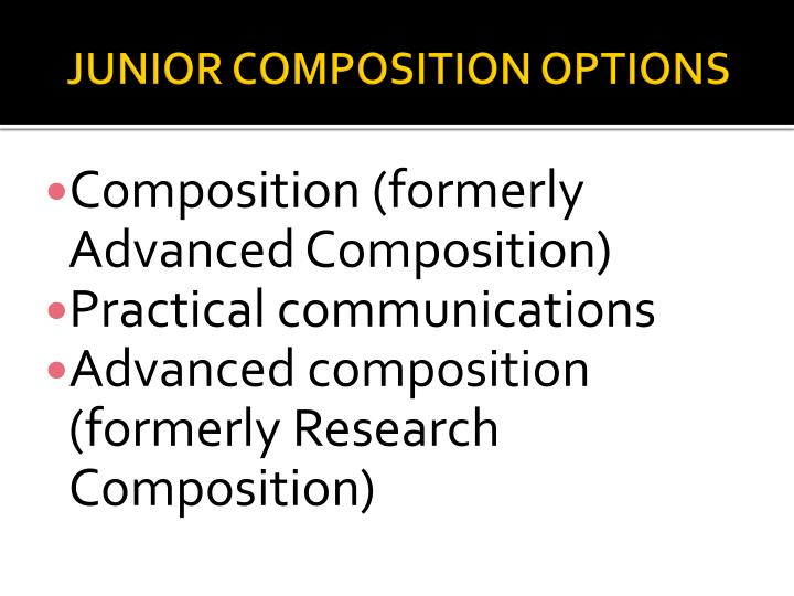 JUNIOR COMPOSITION OPTIONS