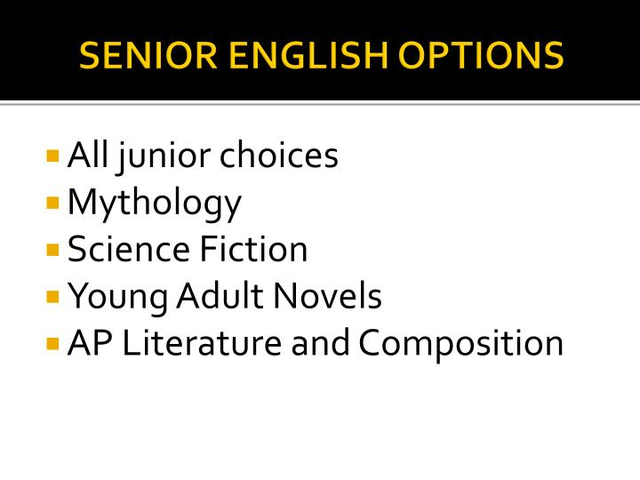 SENIOR ENGLISH OPTIONS