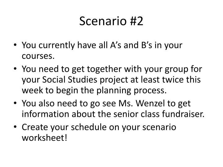 Scenario #2