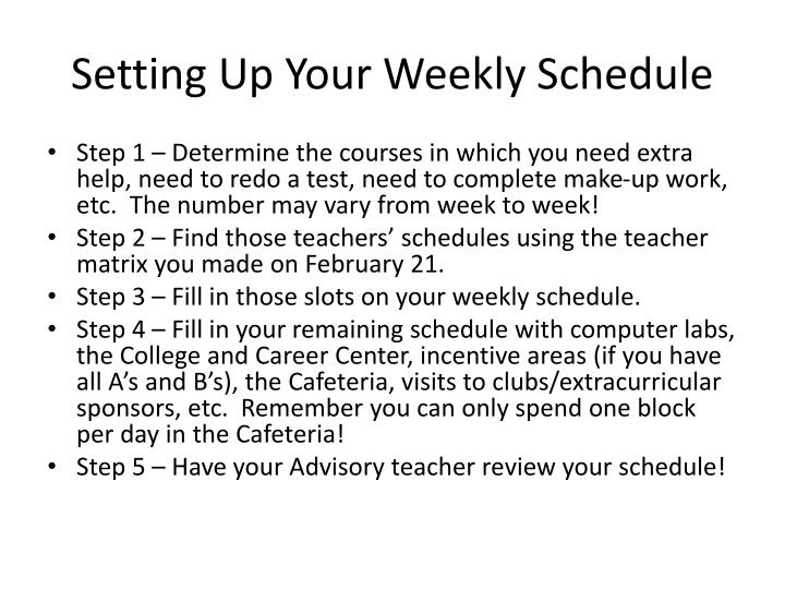Setting Up Your Weekly Schedule