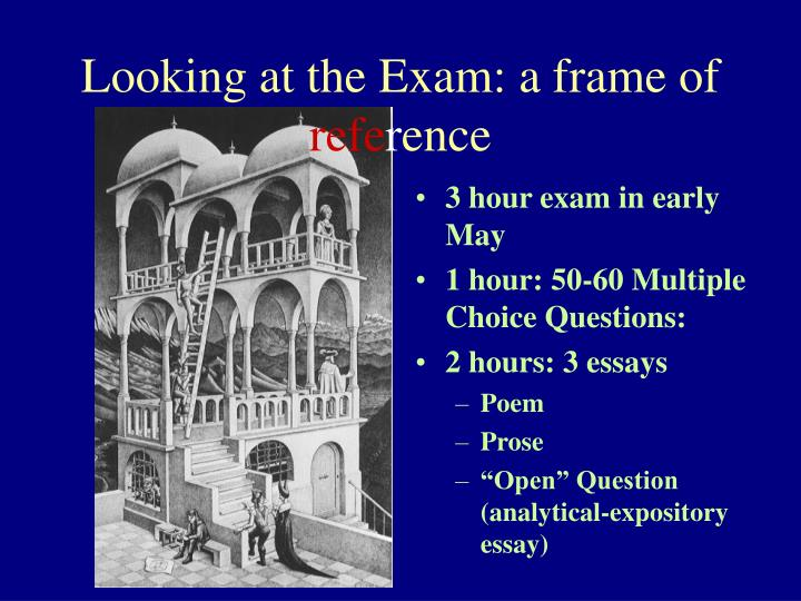Looking at the Exam: a frame of