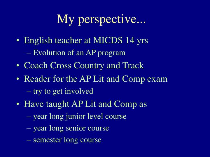 My perspective...