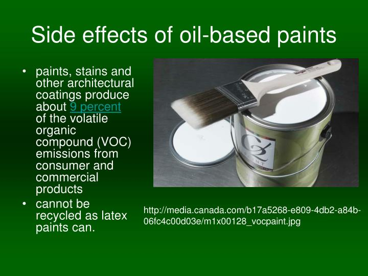 Side effects of oil-based paints