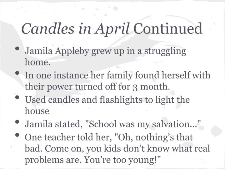 Candles in April