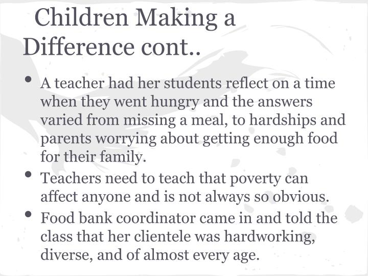 Children Making a Difference cont..