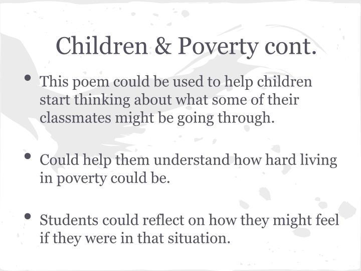 Children & Poverty cont.