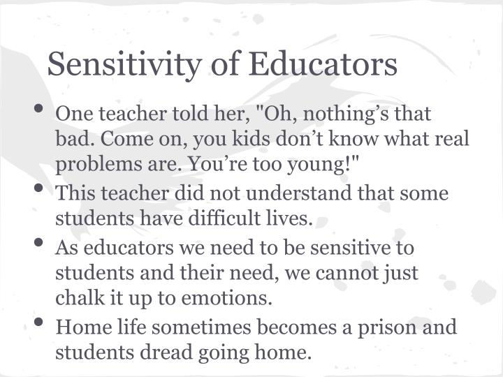 Sensitivity of Educators