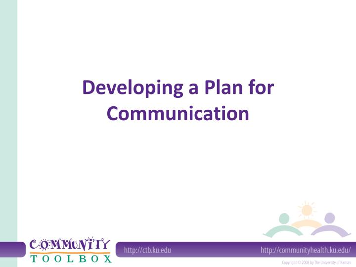 Developing a plan for communication