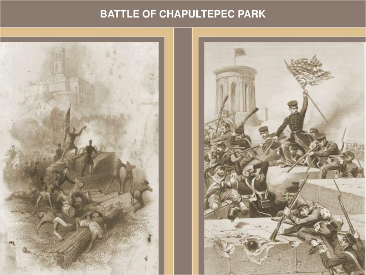 BATTLE OF CHAPULTEPEC PARK