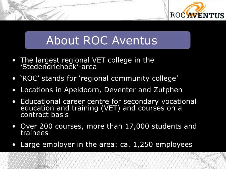 About ROC Aventus