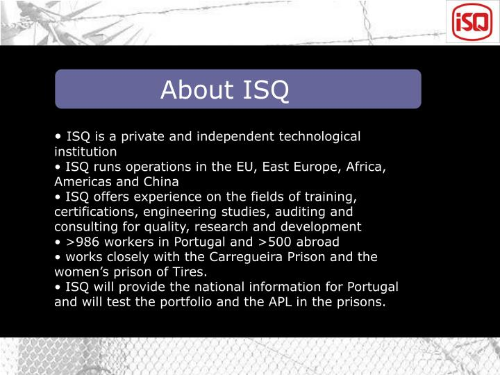 About ISQ