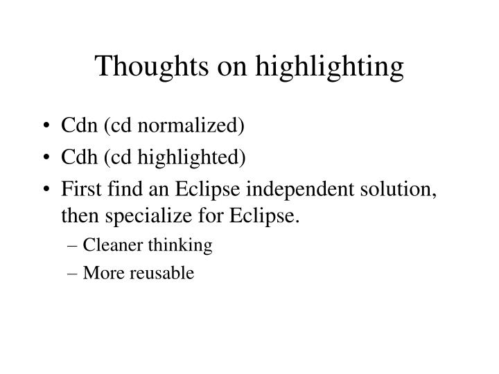 Thoughts on highlighting