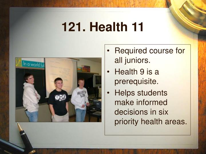 121. Health 11