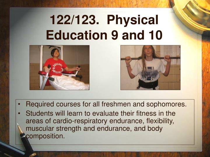 122/123.  Physical Education 9 and 10