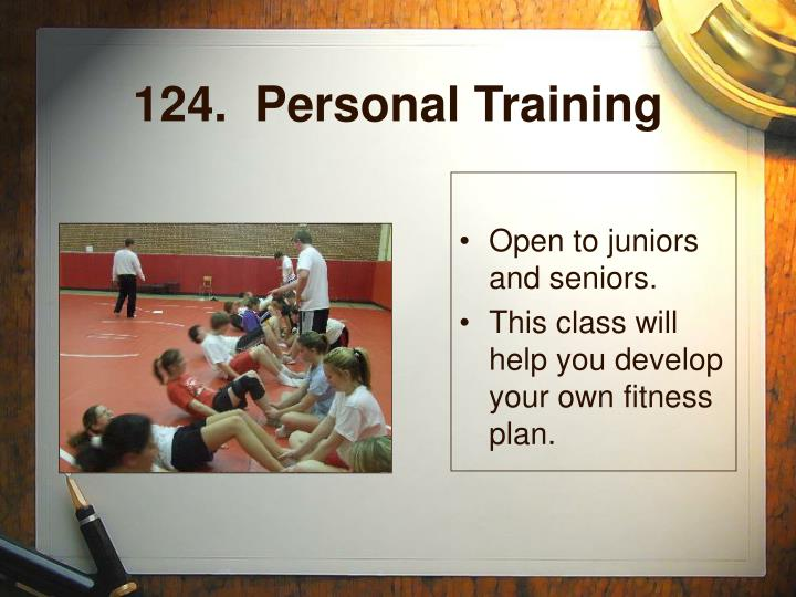 124.  Personal Training