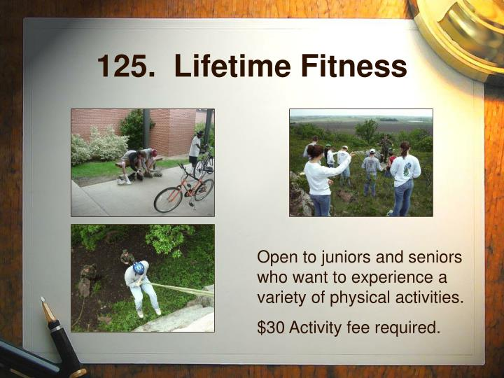 125.  Lifetime Fitness