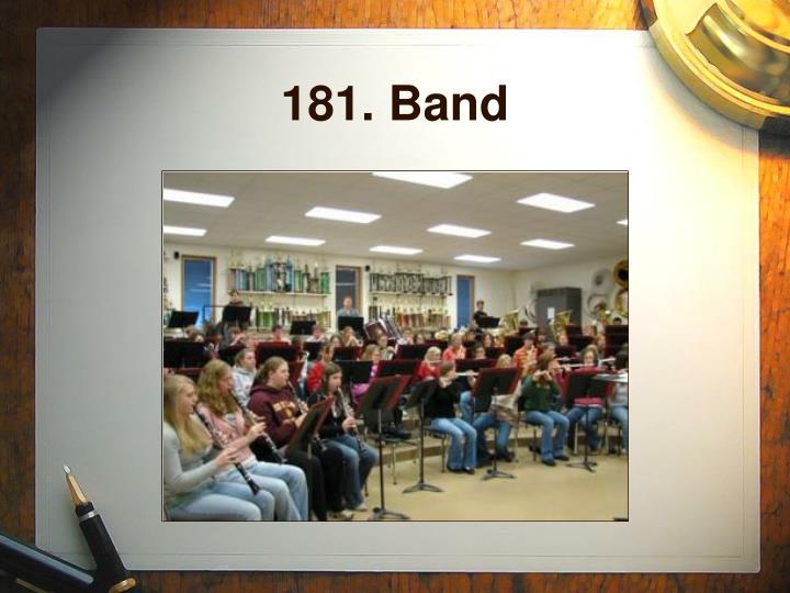 181. Band