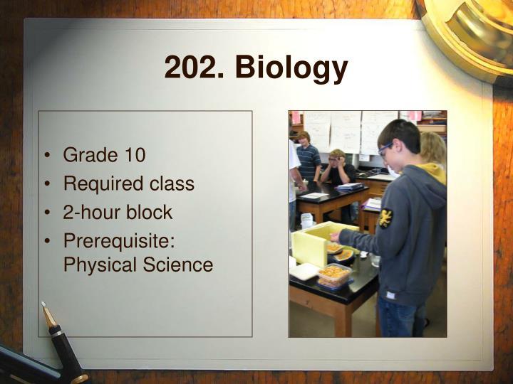 202. Biology