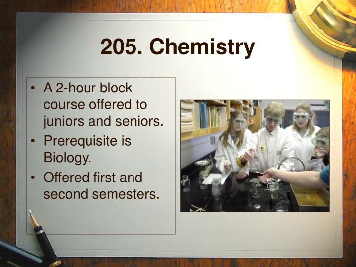 205. Chemistry