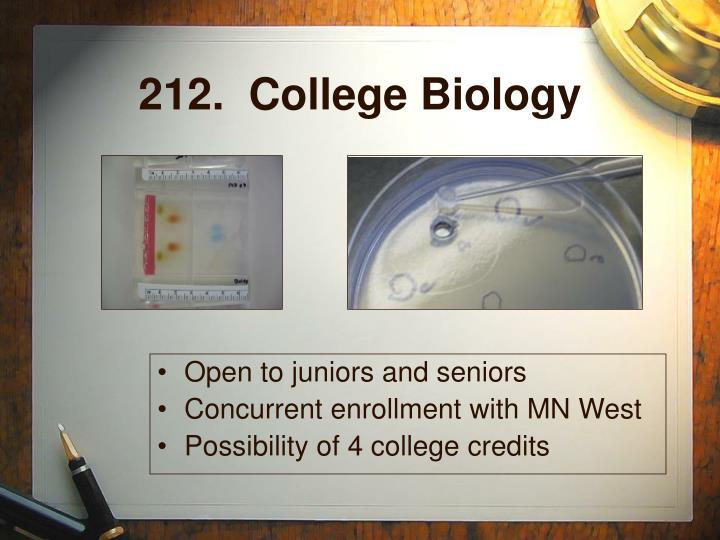 212.  College Biology