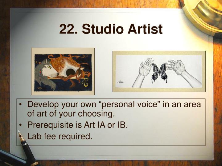 22. Studio Artist